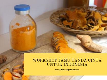 Workshop Jamu Tanda Cinta untuk Indonesia