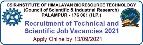 Scientist Technical Vacancy Recruitment in CSIR IHBT 2021