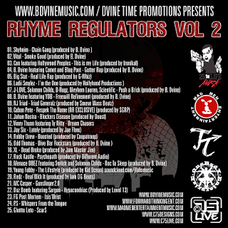 http://www.datpiff.com/Dvine-Time-Promotions-Rhyme-Regulators-Vol-2-mixtape.783814.html?utm_campaign=piff.me&utm_source=http://www.datpiff.com/embed/m169cc41/&utm_medium=piff.me