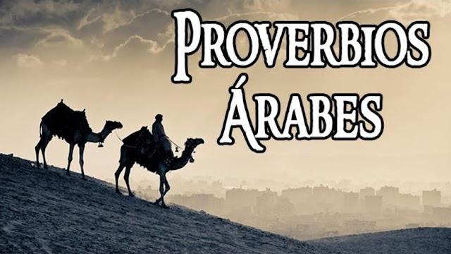 LOS 43 PROVERBIOS ÁRABES MÁS HERMOSOS