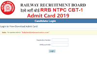RRB NTPC Admit Card 2019,CBT-1 Download ,RRB NTPC cbt-1 Admit Card 2019