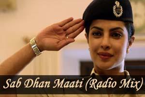 Sab Dhan Maati (Radio Mix)