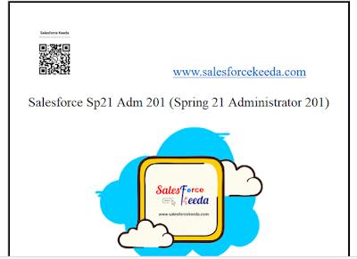 Salesforce Spring 21 (SP21) Adm 201 Dumps
