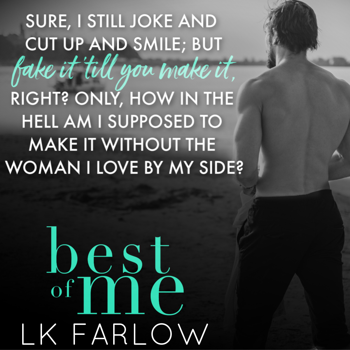 Image result for best of me lk farlow