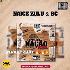Novo ábum do Naice zulo & Bc - Estado da nação (BREVEMENTE NO BLOGGUER DO POVO)