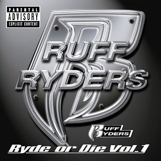 Ruff Ryders - Ryde or Die Vol. 1 (1999)