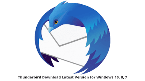 Thunderbird Download Latest Version for Windows 10, 8, 7