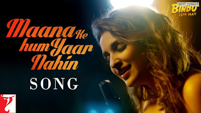 Maana Ke Hum Yaar Nahin Lyrics | Parineeti Chopra