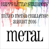 http://happylittlestampers.blogspot.com/2016/08/hls-august-mixed-media-challenge.html