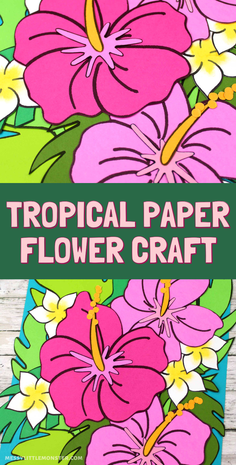 Tropical paper flower craft with free flower printable. A fun spring craft for kids.