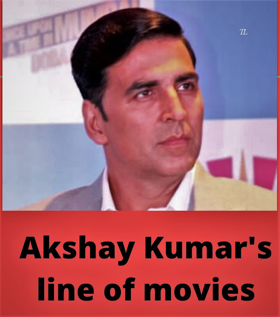 Akshay Kumar's line of movies, will begin taking pictures from September