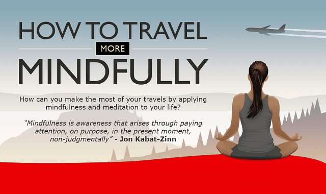 How To Travel More Mindfully