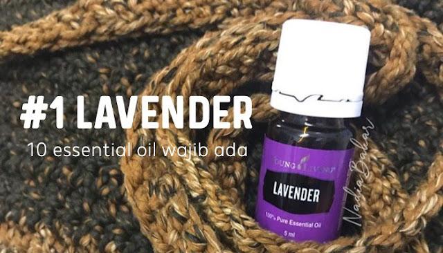 10 essential oil penting dan wajib ada : Lavender