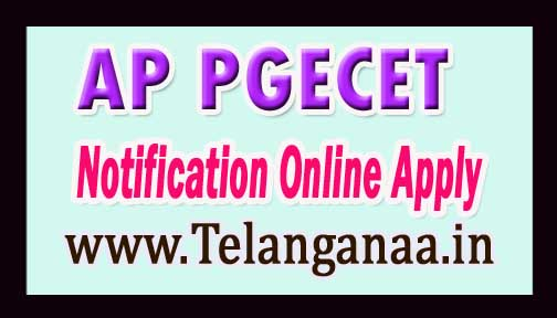 AP PGECET 2017 Notification Online Application Exam Dates