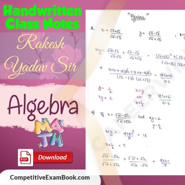 Rakesh Yadav sir Algebra Handwritten Class Notes Pdf