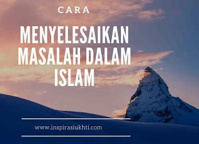 Menyelesaikan masalah dalam islam