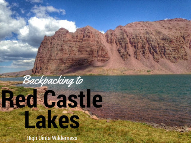 The Best Backpacking Trips in the Uintas, red castle lakes uintas