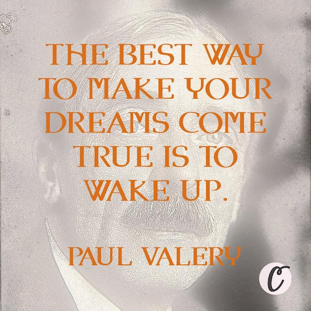 Paul Valery Quote