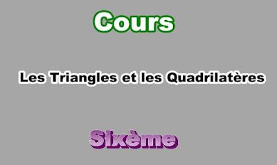 Cours Sur Les Triangles et les Quadrilatères 6eme en PDF