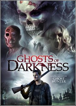 Baixar Ghosts of Darkness Dublado Grátis