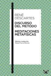Libros gratis Discurso del método y Meditaciones metafísicas descargar en pdf completo