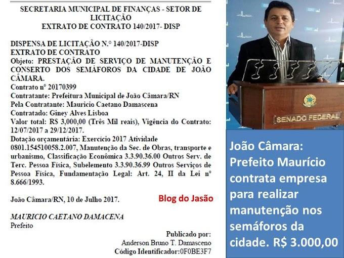 João Câmara: Prefeito Maurício contrata empresa para realizar manutenção nos semáforos da cidade, valor RS: 3.000,00