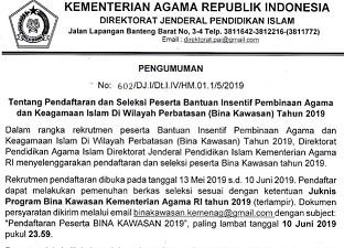 Pendaftaran dan Seleksi Peserta Bantuan Insentif Pembinaan Agama dan Keagamaan Islam Di Wilayah Perbatasan (Bina Kawasan) Tahun 2019