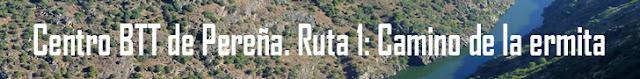 http://www.naturalezasobreruedas.com/2016/07/centro-btt-de-perena-ruta-1.html