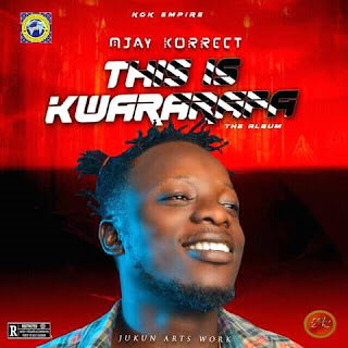 MJay Korrect: KGKEmpire Announces Release Date For This Is Kwararafa Album