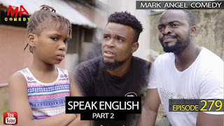 Video: Mark Angel Comedy - Episode 279 (Speak English Part 2)