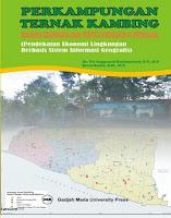 Perkampungan Ternak Kambing: Wahana Eduwisata dan Sentra Produksi di Pedesaan (Pendekatan Ekonomi Lingkungan Berbasis Sistem Informasi Geografis)