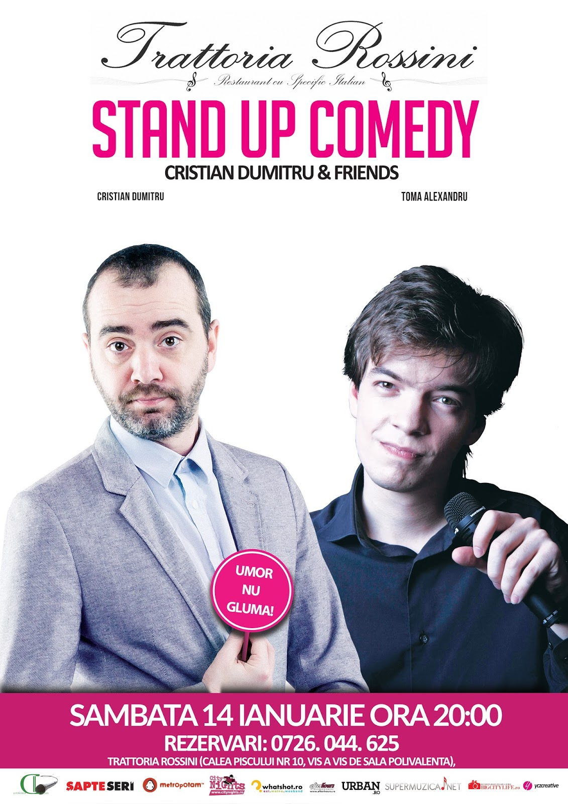 Stand-Up Comedy Sambata 14 Ianuarie Bucuresti @ Rossini