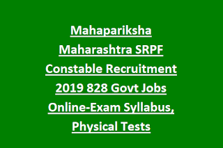 Mahapariksha Maharashtra SRPF Constable Recruitment 2019 828 Govt Jobs Online-Exam Syllabus, Physical Tests