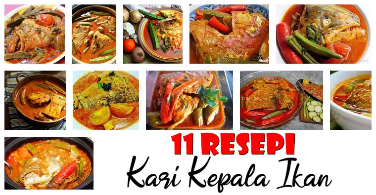 11 Resepi Kari Kepala Ikan Yang Sedap Mabeles, Sekali Makan Susah Nak Lupa