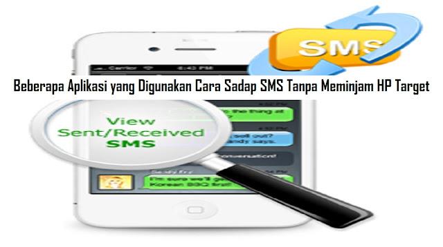 Cara Sadap SMS Tanpa Meminjam HP Target