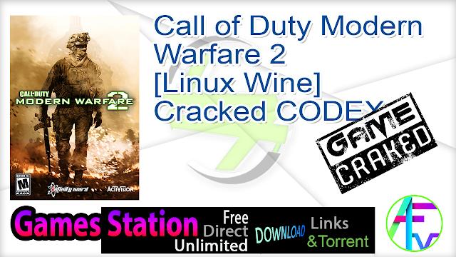 Call of Duty Modern Warfare 2 [Linux Wine] Cracked CODEX for Debian Ubuntu
