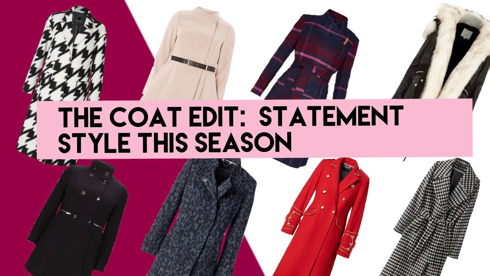d171148e The Coat Edit : Statement Style This Season | Style Me Curvy