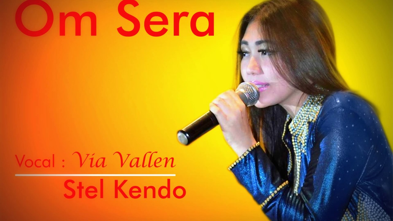 Download Lagu Via Vallen - Stel Kendo - OM Sera Mp3