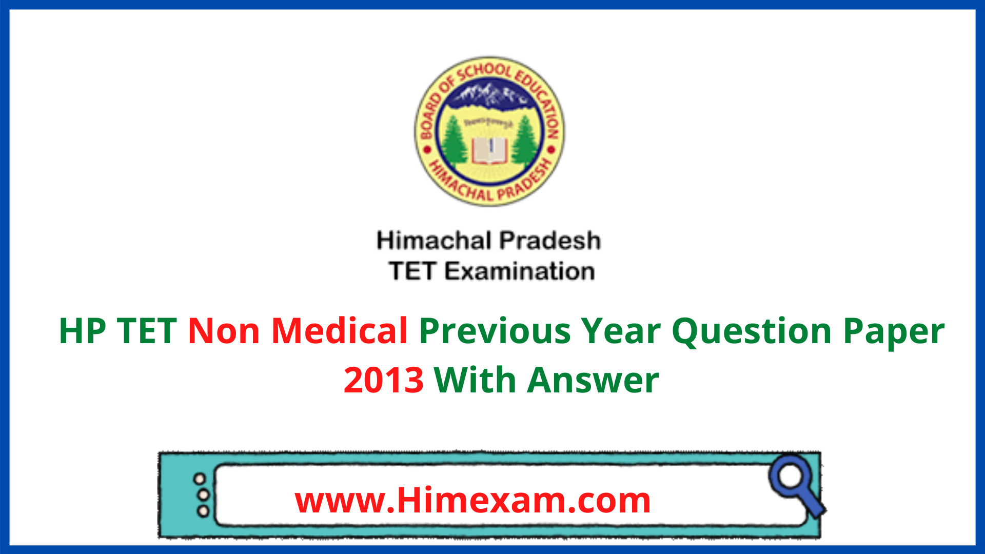 HP TET Non Medical Previous Year Question Paper 2013 With Answer
