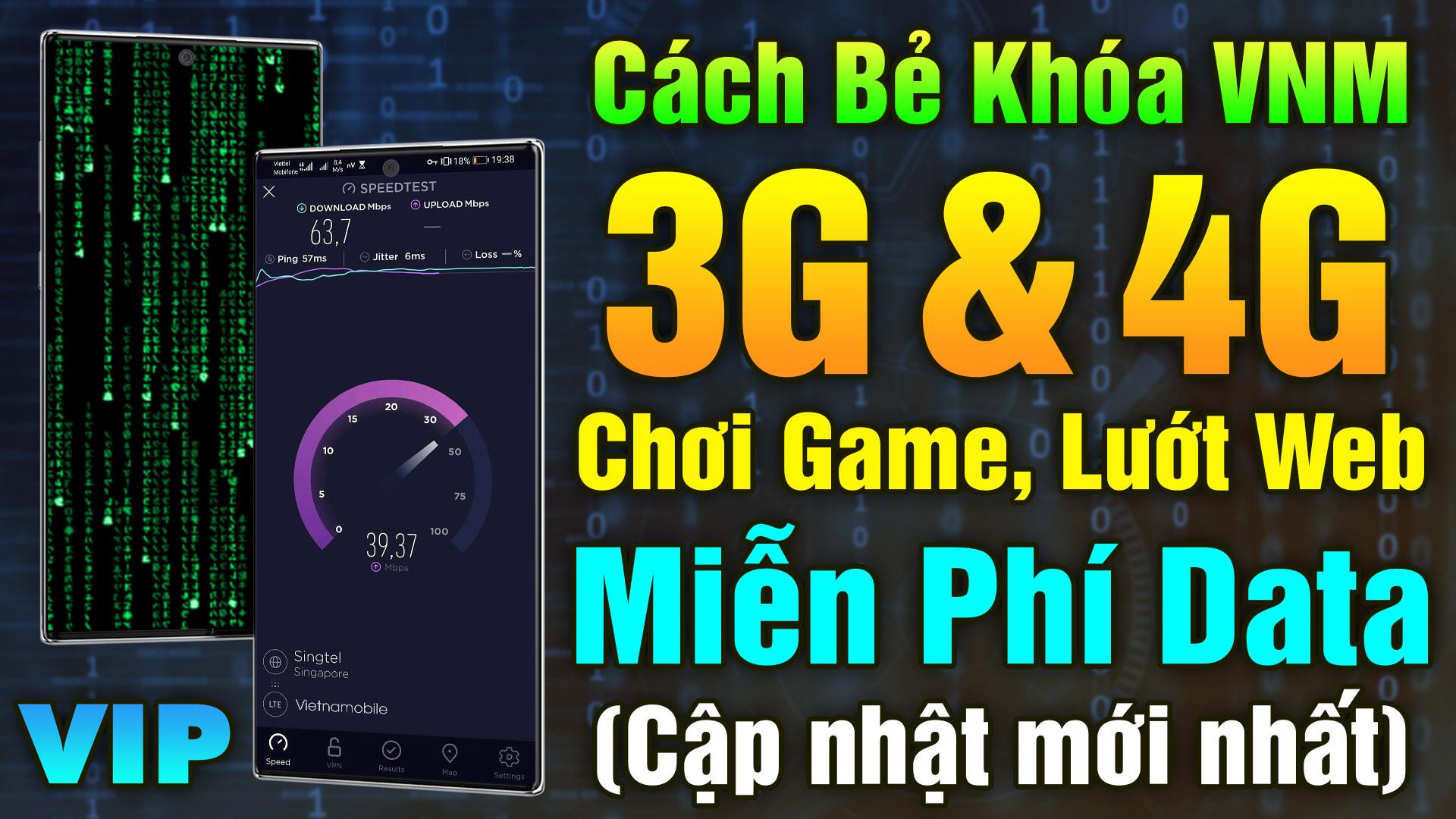 Công cụ kết nối mạng 4G VNM miễn phí trên điện thoại Android 100% thành công 2021