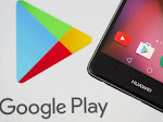 Google Ingin Huawei Kembali Pakai Produk Google Lagi