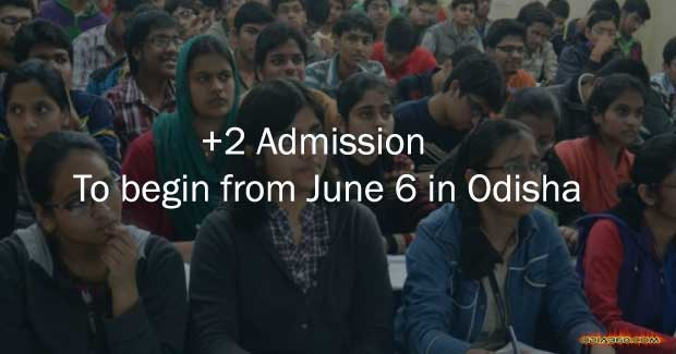 +2 admission to begin from June 6 in Odisha