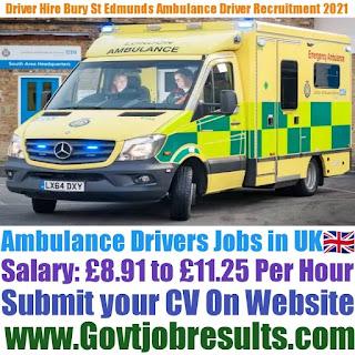 Driver Hire Bury St Edmunds Ambulance Driver Recruitment 2021-22