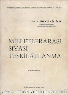 Mehmet Gönlübol - Milletlerarası Siyası Teşkilatlanma