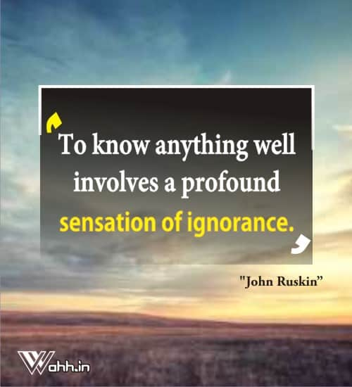 John-Ruskin-quotes-on-ignorance