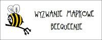 http://diabelskimlyn.blogspot.com/2016/07/wyzwanie-mapkowe-beequeenie.html