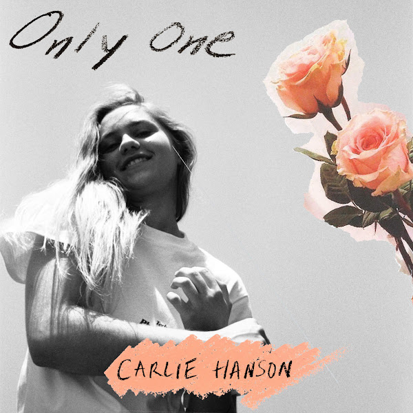 Carlie Hanson - Only One - Single Cover