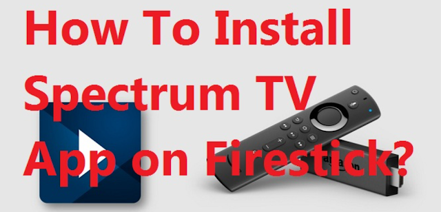 How To Install Spectrum TV App On Firestick / Fire TV in 2020