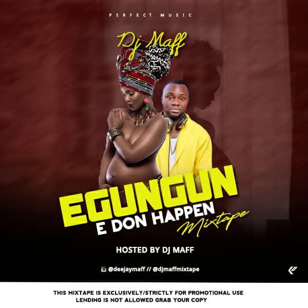 MIXTAPE: Dj Maff - Egungun Mix