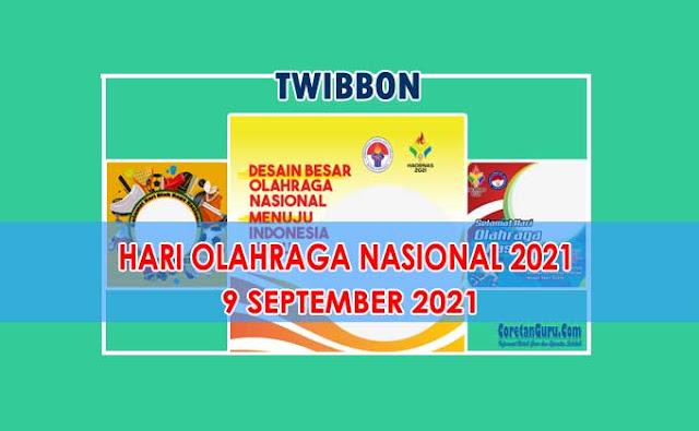 Kumpulan Twibbon Hari Olahraga Nasional 2021